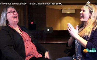 Beth Meacham from Tor Books |  Book Break | Episode 17