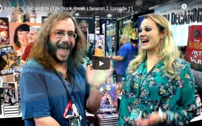 Keith R.A. Decandido   The Book Break   Season 2 Episode 11