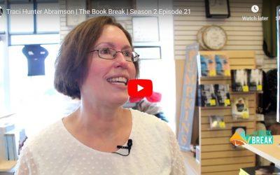 Traci Hunter Abramson | The Book Break | Season 2 Episode 21