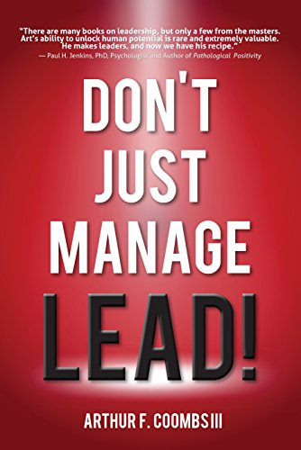 Dont Just Manage--Lead! cover