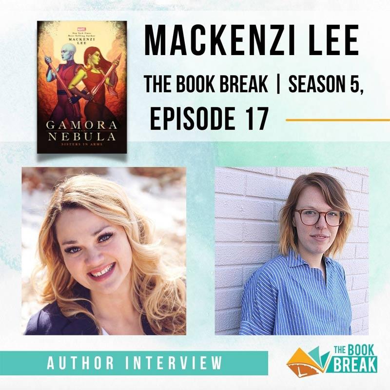 Author Mackenzi Lee | The Book Break | Season 5, Episode 17
